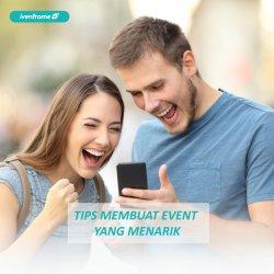 TIPS MEMBUAT EVENT YANG MENARIK