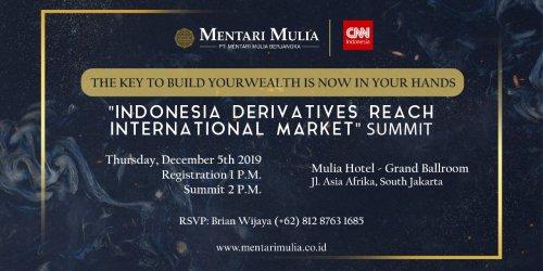 """""""Indonesia Derivatives Reach International Market"""" Summit"""
