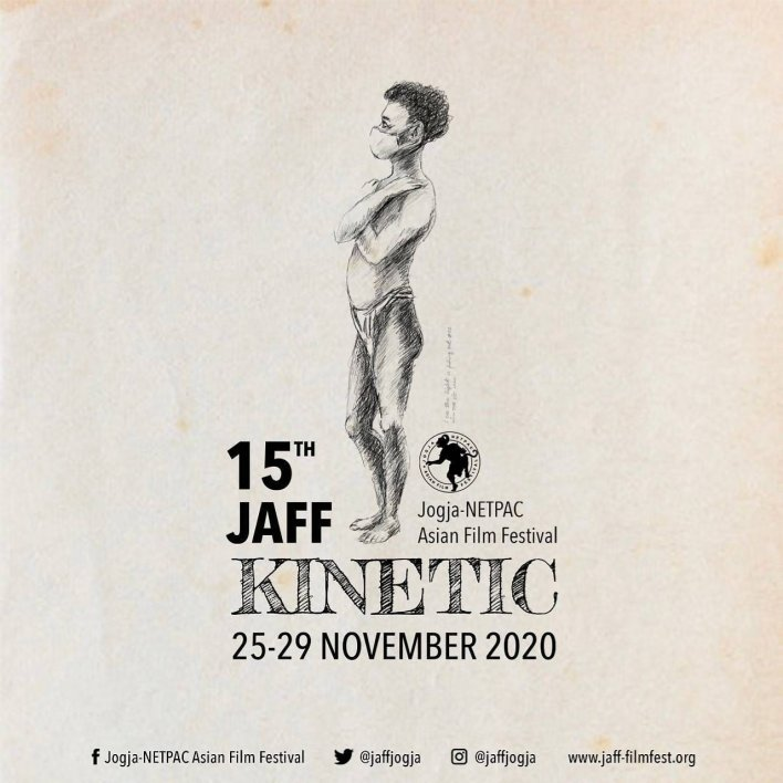 "The 15th Jogja-NETPAC Asian Film Festival (JAFF) ""KINETIC"""